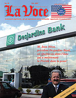 La Voce - Jean H�on, Pr�sident Desjardins Bank